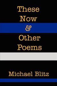 These Now and Other Poems