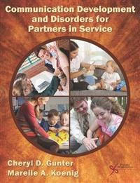 Communication Development and Disorders for Partners in Sevice