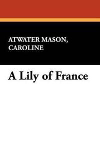 A Lily of France