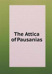 The Attica of Pausanias