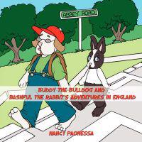 Buddy the Bulldog and Bashful the Rabbit's Adventures in England
