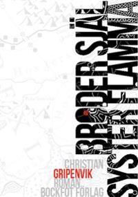 Broder själ, syster flamma - Christian Gripenvik | Laserbodysculptingpittsburgh.com
