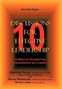 10 Discussions for Effective Leadership