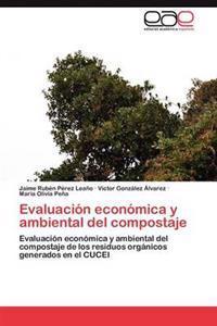 Evaluacion Economica y Ambiental del Compostaje