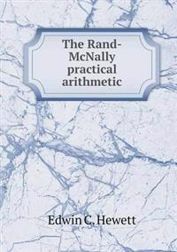 The Rand-McNally Practical Arithmetic