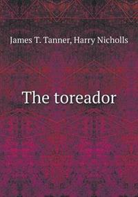 The Toreador