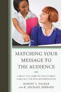 Matching Your Message to the Audience