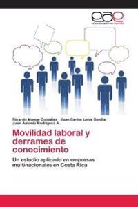 Movilidad Laboral y Derrames de Conocimiento