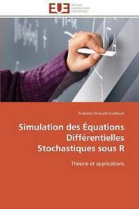 Simulation Des �quations Diff�rentielles Stochastiques Sous R