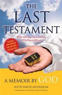 The Last Testament: A Memoir by God
