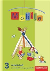 Mobile Sprachbuch 3. Arbeitsheft. Vereinfachte Ausgangsschrift. Allgemeine Ausgabe