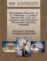 Mary Whitney Renz, Etc., et al., Petitioners, V. Lyman A. Beeman, Etc., et al. U.S. Supreme Court Transcript of Record with Supporting Pleadings