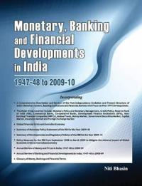 Monetary, Banking and Financial Developments in India