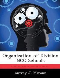Organization of Division Nco Schools