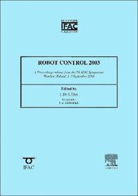 Robot Control 2003: 7th Ifac Symposium - Syroco 2003