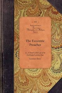 The Eccentric Preacher