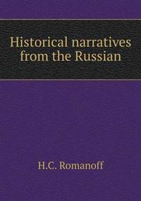 Historical Narratives from the Russian