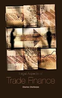Legal Aspects of Trade Finance