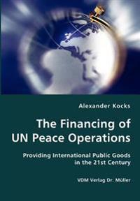 The Financing of Un Peace Operations