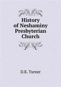 History of Neshaminy Presbyterian Church