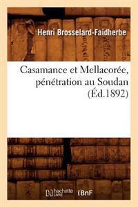 Casamance Et Mellacor�e, P�n�tration Au Soudan (�d.1892)
