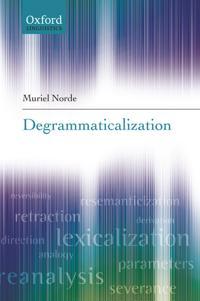 Degrammaticalization