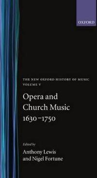 Opera and Church Music 1630-1750