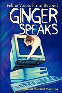 Ginger Speaks