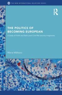 The Politics of Becoming European