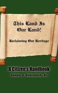 This Land Is Our Land!