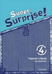 Super Surprise!: 4: Teacher's Book