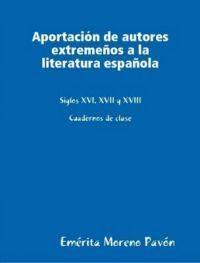 Aportacion de Autores Extremenos a la Literatura Espanola