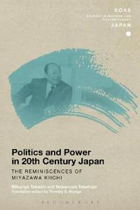 Politics and Power in 20th-Century Japan
