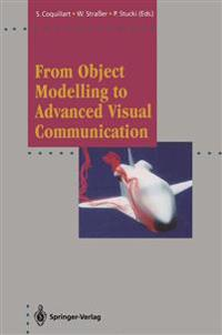 From Object Modelling to Advanced Visual Communication