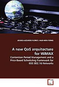 A new QoS arquitecture for WiMAX
