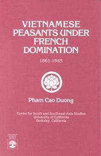 Vietnamese Peasants Under French Domination