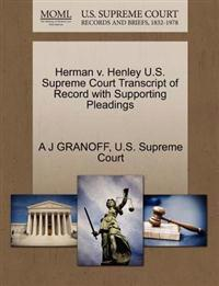 Herman V. Henley U.S. Supreme Court Transcript of Record with Supporting Pleadings