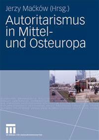 Autoritarismus in Mittel- und Osteuropa