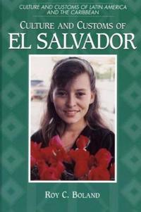 Culture and Customs of El Salvador
