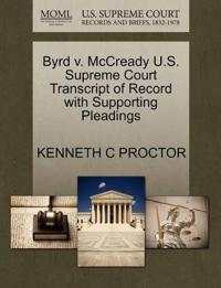 Byrd V. McCready U.S. Supreme Court Transcript of Record with Supporting Pleadings