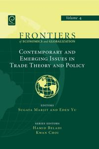 Contemporary and Emerging Issues in Trade Theory and Policy