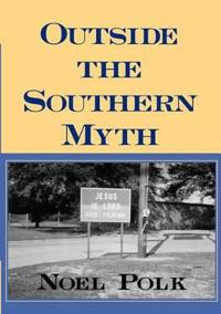 Outside the Southern Myth