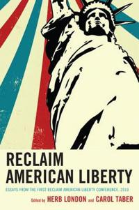 Reclaim American Liberty