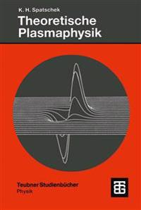 Theoretische Plasmaphysik
