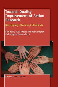 Towards Quality Improvement of Action Research