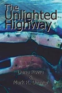 The Unlighted Highway