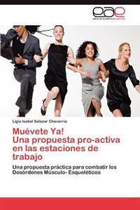 Muevete YA! Una Propuesta Pro-Activa En Las Estaciones de Trabajo