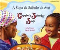 Grandma's Saturday Soup in Portuguese and English