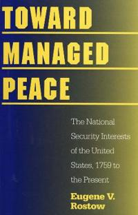 Toward Managed Peace