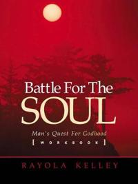 Battle for the Soul Workbook